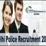 Delhi Police Recruitment  Application Form, Eligibility Criteria, Selection Process and Important Dates