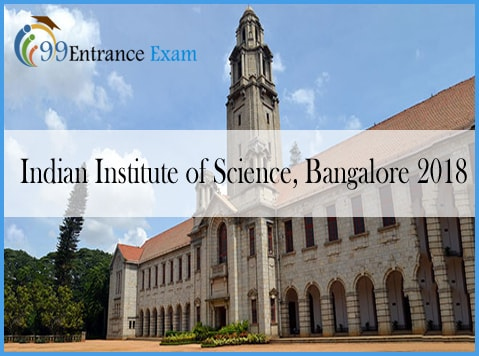 Indian Institute of Science, Bangalore 2018