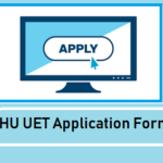 BHU UET Application Form 2019: Application Fee, How to Apply?