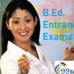 B.Ed. Entrance Exams 2019 – B.Ed Admission, Application form