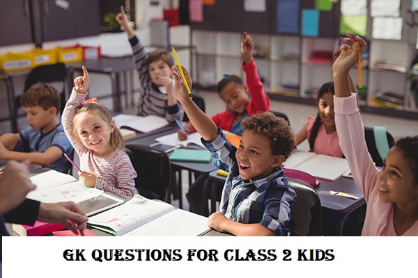 GK Questions for class 2